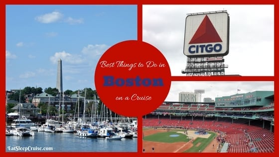 Best Things to Do in Boston on a Cruise