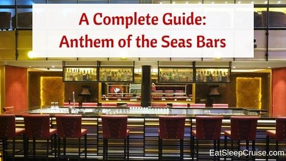 Anthem of the Seas Bars