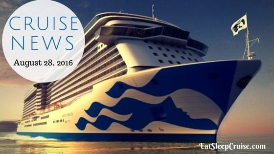 Cruise News August 28, 2016
