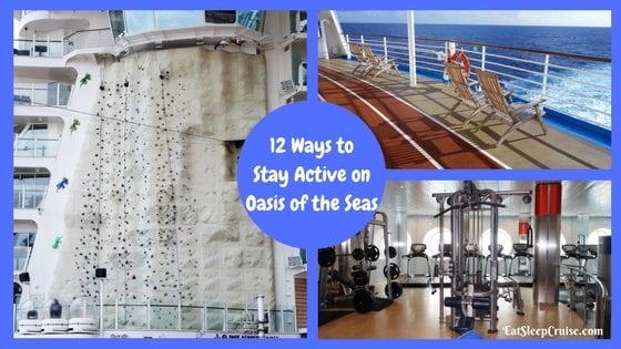 Top 12 Ways to Stay Active on Oasis of the Seas