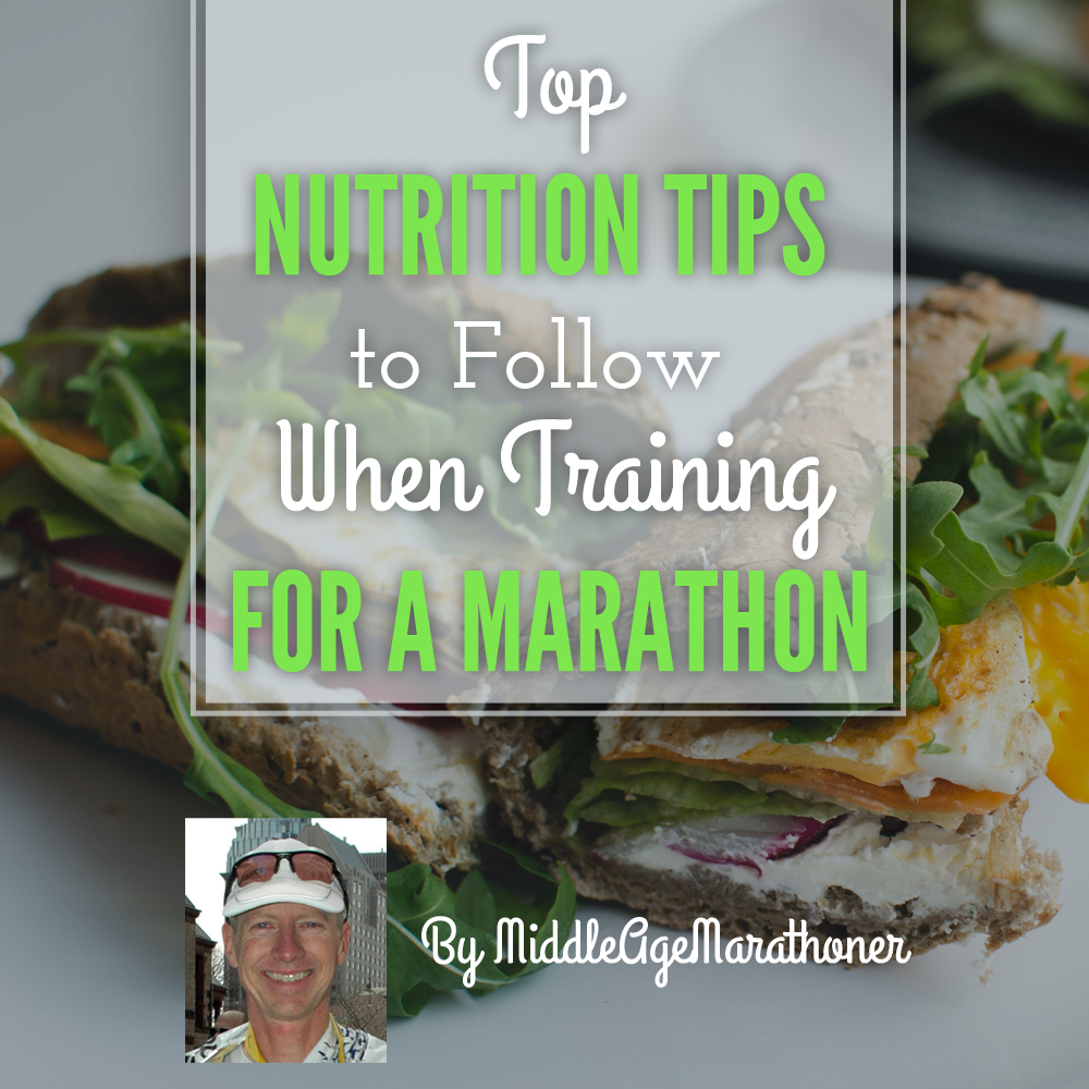 Top Nutrition Tips To Follow When Training For A Maratho