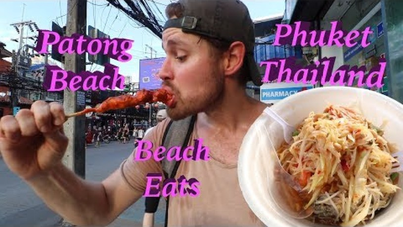 VACATION TIME! Street Foods on the BEACH in PHUKET, THAILAND!