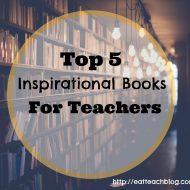 Inspirational Books for Teachers