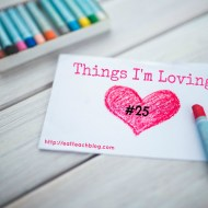 Things I'm Loving Lately #25 [Link-Up]