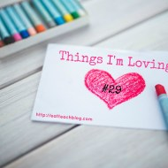 Things I'm Loving Lately #29 (#LinkUp)