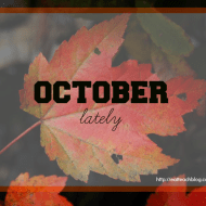 October Lately: Ketogenic Diet, Simple Habit, and Cutest Babies