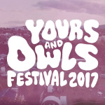 Two new stages and more acts announced for Yours & Owls 2017