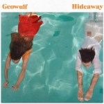 Geowulf announce debut album 'Great Big Blue', release first taste with 'Hideaway'