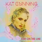 """Tasty new single: """"Stay on the Line"""" by Kat Cunning"""