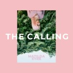 """Matilda Eyre explores dreams and forgotten truths in her new single """"The Calling"""""""
