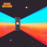 LA-Based Alt-Rock Outfit, High Grass, release new EP: 'The Black Door'