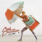 """Liza Anne explores outgrowing bad habits to loving yourself & more in her new album, """"Bad Vacation"""""""