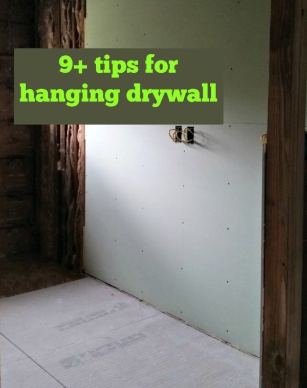 Hanging Drywall Tips