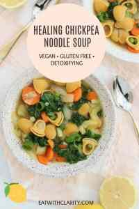 The best healing chickpea noodle soup.