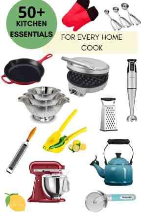 50+ Kitchen Essentials Every Cook Needs