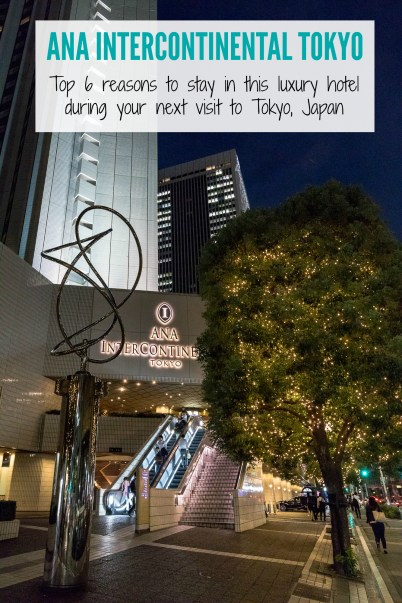 Trying to decide where to stay in Tokyo? Check out these top 6 reasons ANA Intercontinental Tokyo is the best option for your next trip to the largest city in Japan | #japanhotels #luxuryhotels #intercontinentalhotels #tokyotravel