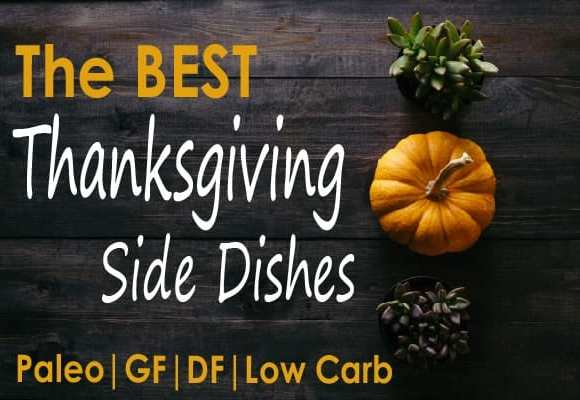 19 of the best Thanksgiving sides to WOW your Friendsgiving