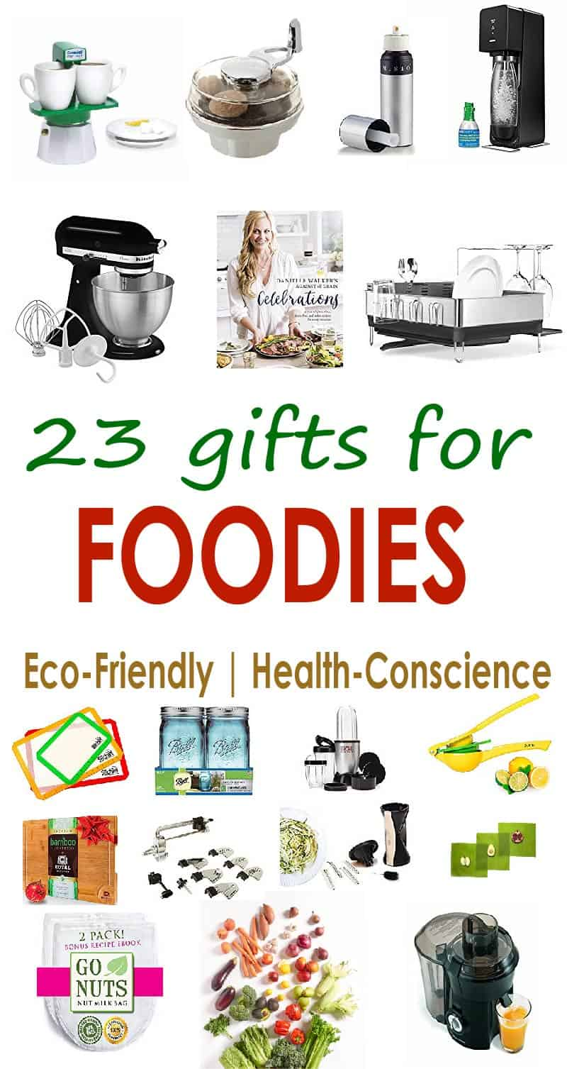 23 gifts for foodies: ktichen gadgets, time savers, and a little sulinary inspiration in this gift guide for the home chef