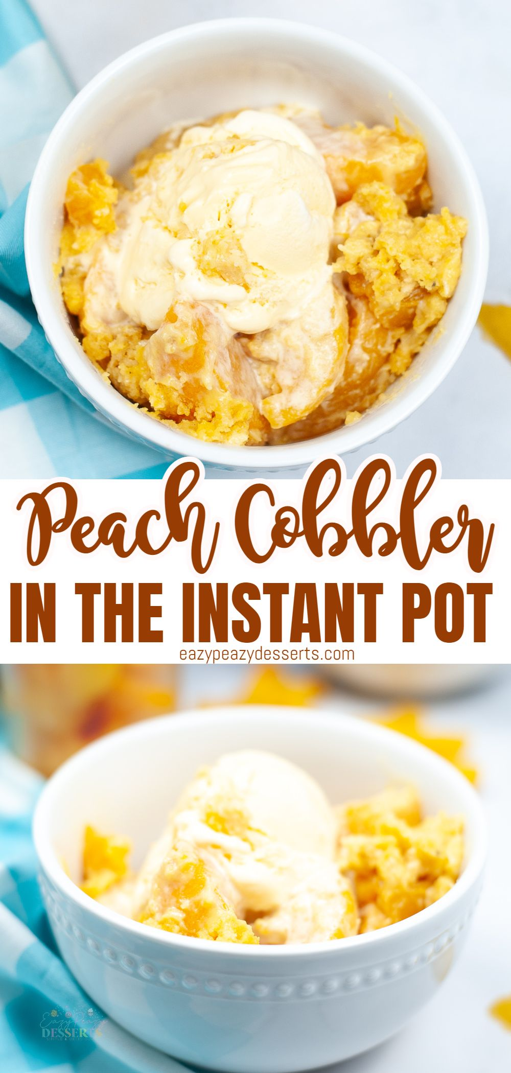 Photo collage of instant pot peach cobbler in a white bowl, topped with vanilla ice cream, shot from the top and from the side