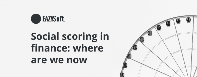 Social scoring in finance: where are we now