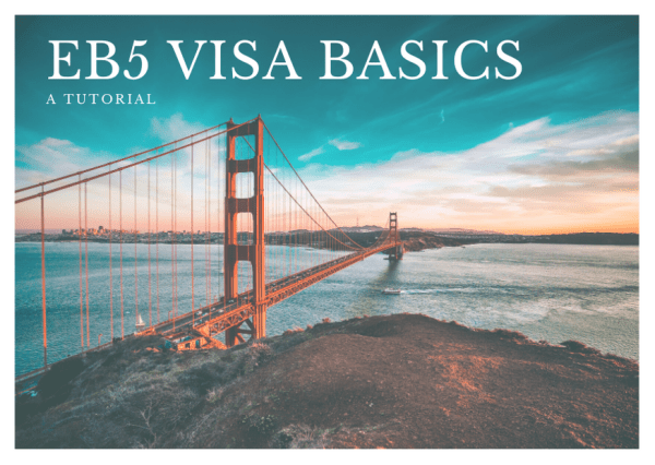 eb5updates-eb5-visa-tutorial