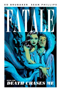 Fatale Book One Death Chases Me cover