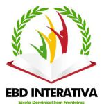 PORTAL EBD INTERATIVA - ESCOLA DOMINICAL