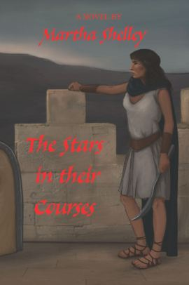 The Stars in their Courses by Martha Shelley