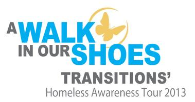 A Walk in Our Shoes - Transitions' Homeless Awareness Tour
