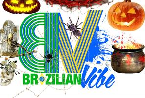 BRAZILIAN VIBE ~ Halloween Edition
