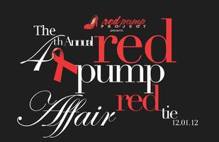 The 4th Annual Red Pump/Red Tie Affair