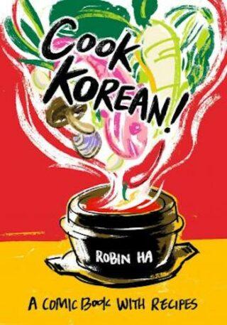 Cook Korean!- A Comic Book with Recipes