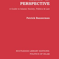 Islam in Perspective: A Guide to Islamic Society, Politics and Law
