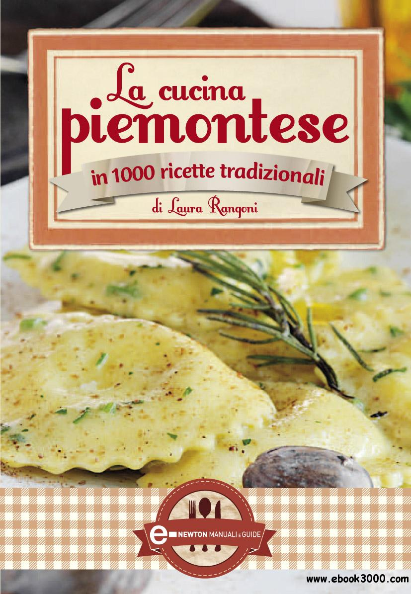 Laura Rangoni  La cucina piemontese  Free eBooks Download