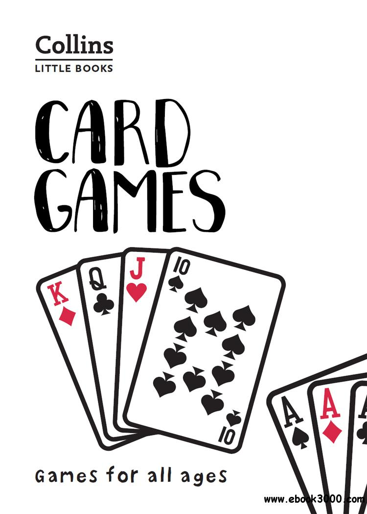 Card Games: Games for all ages (Collins Little Books