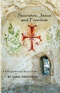 Book Cover: Socrates, Jesus and Freedom