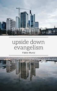 Book Cover: Upside Down Evangelism