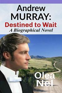 Book Cover: Andrew Murray: Destined to Wait
