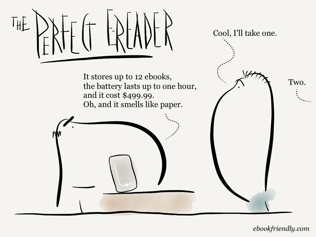 The perfect ereader (cartoon) | Ebook Friendly