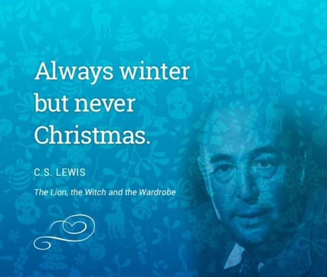 Always Winter But Never Christmas Cs Lewis