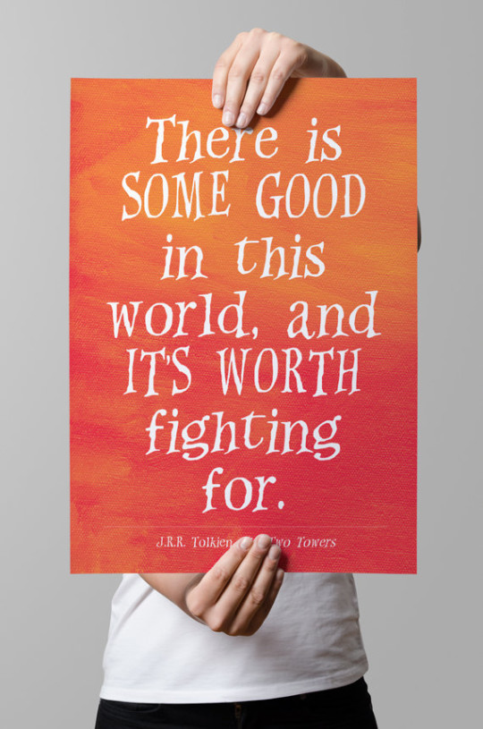 Image of: Love There Is Some Good In This World And Its Worth Fighting For Jrr Ebook Friendly 50 Most Inspirational Quotes From Books
