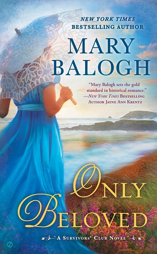 Only Beloved (the Survivors' Club #7) By Mary Balogh