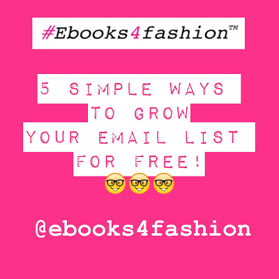 email list, 5 Simple Ways to Grow your Email List for Free, Fashion Marketing to grow Fashion Business | Ebooks4fashion.com, Fashion Marketing to grow Fashion Business | Ebooks4fashion.com