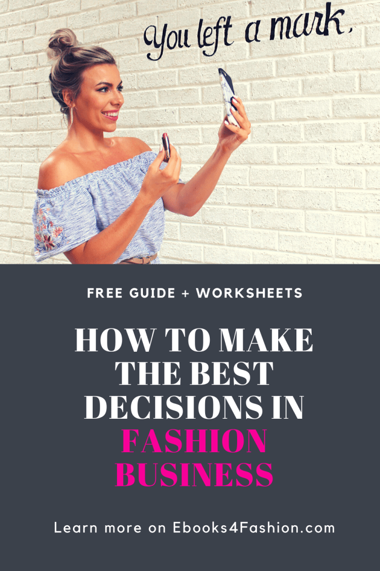 best decisions in your fashion business, How to make the best decisions in your Fashion Business., Fashion Marketing to grow Fashion Business | Ebooks4fashion.com, Fashion Marketing to grow Fashion Business | Ebooks4fashion.com