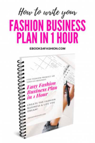 Fashion Business Plan, How to write your Fashion Business plan in 1 hour, Fashion Marketing to grow Fashion Business | Ebooks4fashion.com, Fashion Marketing to grow Fashion Business | Ebooks4fashion.com