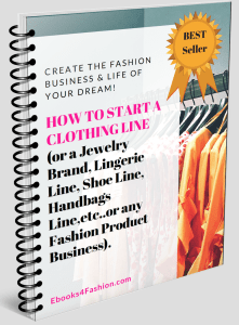 How to Start A Clothing Line or A Fashion Business