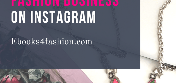 5 STEPS To LAUNCH AFASHION BUSINESS ON INSTAGRAM