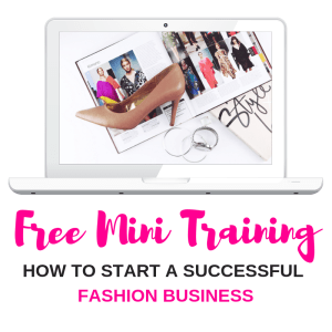 How to Start a Successful Fashion Business