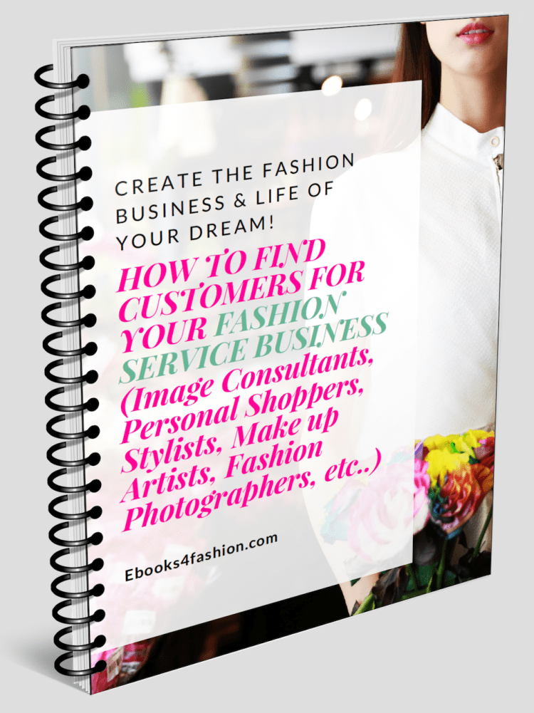How to Find Customers for Image Consultants, Personal Shoppers, Stylists and any kind of Fashion Service Business.