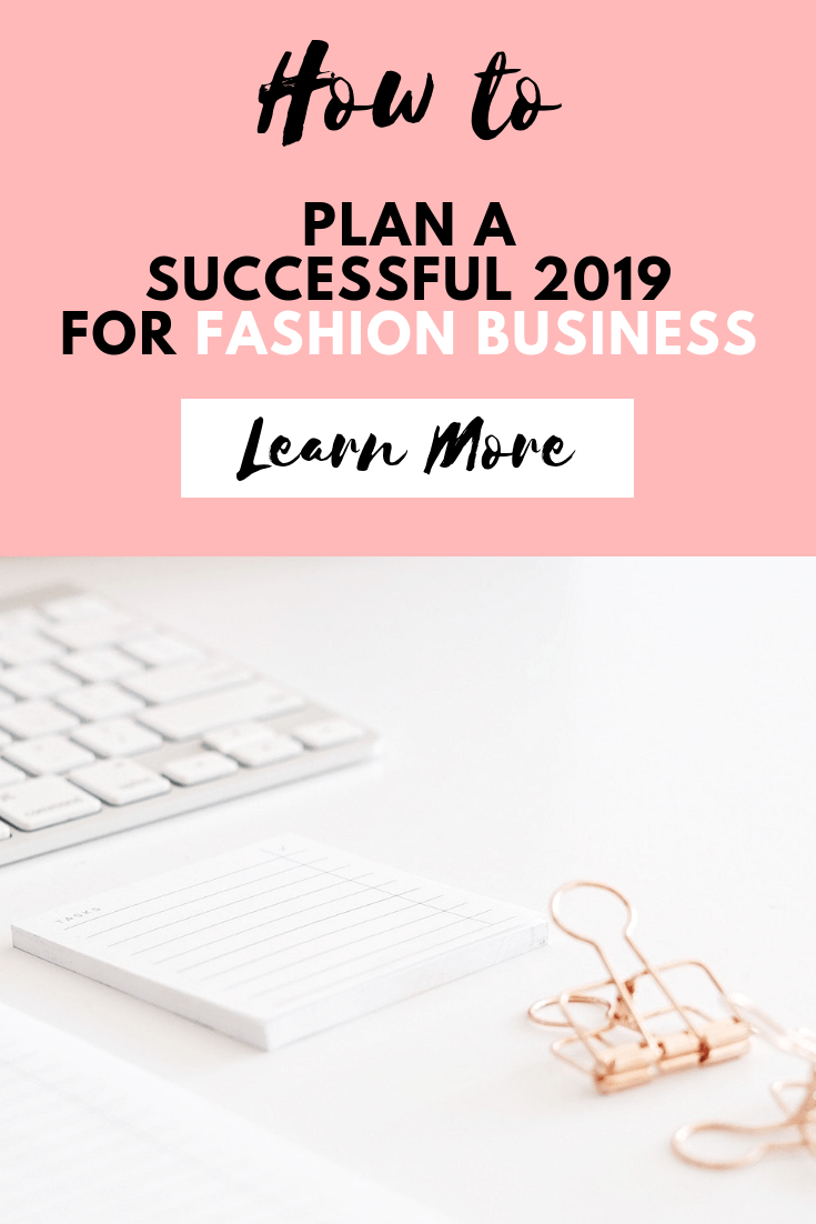 Successful 2019 for Fashion Business, How to Plan for a Successful 2019 for Fashion Business, Fashion Marketing to grow Fashion Business | Ebooks4fashion.com